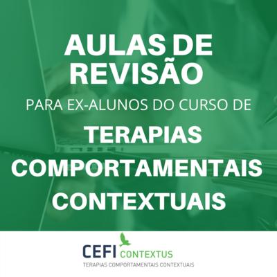 [AULAS DE REVISÃO PARA EX-ALUNOS] Terapias Comportamentais Contextuais Baseadas em Processos