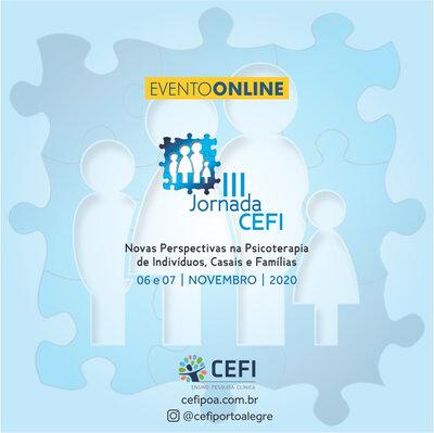 III Jornada CEFI:  Novas Perspectivas na Psicoterapia de Indivíduos, Casais e Famílias
